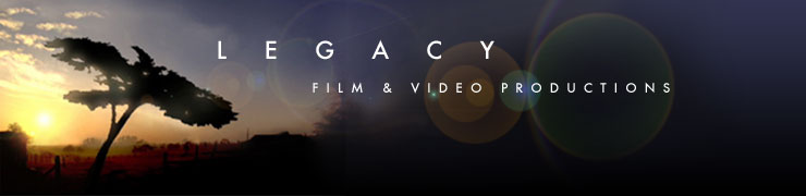 LEGACY, INC. Film & Video Productions